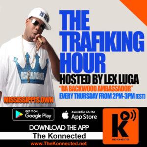 The Trafiking Hour w/ DJ Lex Luga