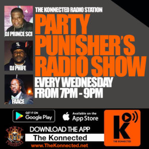 The Party Punishers w/ DJ Prince SCI @ The Konnected Radio