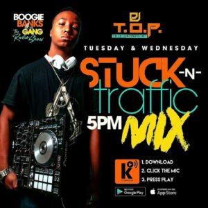 Stuck ~N~ Traffic w/ DJ T.O.P @ The Konnected Radio