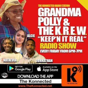 "Grandma Polly & The K.R.E.W. ""Keep'n It Real"""