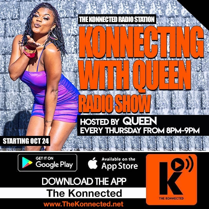Konnecting with Queen Radio Show