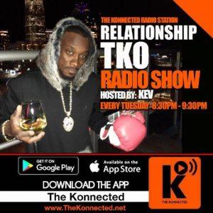 Relationship TKO Radio Show @ The Konnected Radio